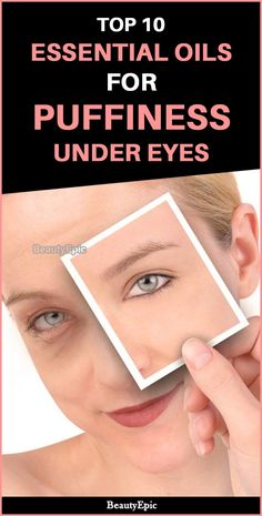 Top 10 Essential Oils to Reduce Puffiness Under Your Eyes Puffiness, baggy appearances and dark circles under the eyes are all a result of stress, excessive working patterns.Essential Oils for Puffy Eyes are Mac Cosmetics, Dry Eyes Causes, Fall Makeup Looks, Under Eye Bags, Under Eyes, Eyes Problems, Puffy Eyes, Smokey Eye Makeup, Cool Eyes
