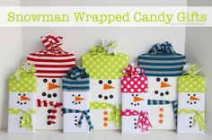 wrap up a box of chocolates, candy bar, box of twinkies, etc.....as a cute little Snowman Gift! (use scraps of old Tshirts to create the hats/scarf)