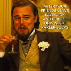 After your friends leave Facebook and realize how much Parler sucks. New Freedom, Freedom Of Speech, Election Memes, Yoda Meme, New Social Network, Friends Leave, Social Media Digital Marketing, Funny Memes, Hilarious
