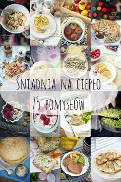 Śniadanie na ciepło -75 pomysłów Fun Easy Recipes, Easy Meals, Healthy Breakfast Recipes, Healthy Recipes, Good Food, Yummy Food, Food Design, Meal Prep, Food Porn