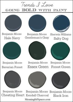 , Bavarian Forest Essex Green Forest Green Cheating Heart Kendall Charcoal Black Iron Lots of bold paint color inspiration photos, along with my favorite go-to bold paints.