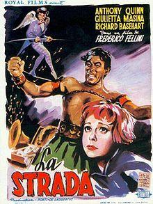 La Strada. 1954 Italian Drama. Anthony Quinn, Giulietta Masina, Richard Basehart. Directed by Federico Fellini.
