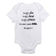 If we have a girl, she will not own one piece of clothing that says diva, brat, or princess!