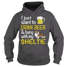 I Love DRINK BEER WITH  MY SHELTIE T shirts