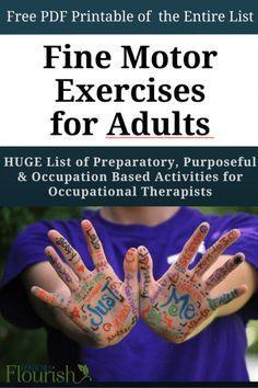 HUGE list of fine motor activities when working with adults | SeniorsFlourish.com #OT #geriatricOT
