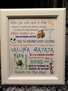 Walt Disney movie quotes(: could totally use this and make it personal for a birthday gift!