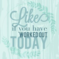Great quotes about fitness : illustration description did you workout today Fit Girl Motivation, Fitness Motivation Quotes, Fitness Tips, Workout Motivation, Fitness Friday, Ladies Fitness, Group Fitness, Health Motivation, Fitness Nutrition