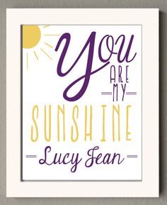 Perfect for a child's bedroom or nursery decor / You Are My Sunshine / poster print / purple by MereLynneConcepts, $6.00