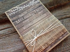Heres a rustic yet elegant wedding invitation to announce your rustic or country wedding! Invitation printed with a wood background and pasted