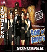 Gang Of Ghosts (2014) Songs Pk Mp3 Download, Gang Of Ghosts (2014) Mp3 Songs Download @ http://www.songspkm.com/album/6729