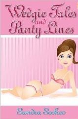 Wedgie Tales and Panty Lines by Sandra Sookoo - Cute Cover!