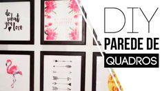 DIY - Como fazer uma parede de Quadros   Carol Ramos