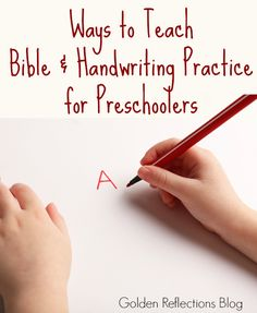 Teaching the Bible and Handwriting practice for preschoolers isn't as hard as you might think. www.GoldenReflectionsBlog.com