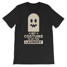 Funny Halloween Shirt My Costume Is In The Laundry #clothing #shirt @EtsyMktgTool http://etsy.me/2ieUI3x