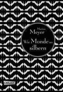 """[Rezension] Marissa Meyer: """"Wie Monde so silbern"""" (5 von 5 Sternen)"""