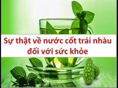 Nước cốt trái nhàu đối với sức khỏe của người dùng | TRAINHAUKHO.COM