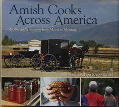 """Read """"Amish Cooks Across America Recipes and Traditions from Maine to Montana"""" by Lovina Eicher available from Rakuten Kobo. In Amish Cooks Across America: Recipes and Traditions from Maine to Montana, the celebrated columnist and cookbook autho. Amish Recipes, Old Recipes, Cookbook Recipes, Sweet Recipes, Vintage Recipes, Easy Recipes, Pork Cooking Temperature, Amish Books, Libros"""
