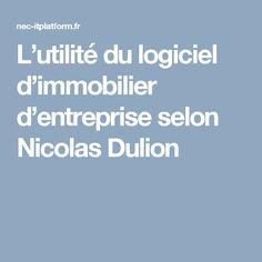 L'utilité du logiciel d'immobilier d'entreprise selon Nicolas Dulion