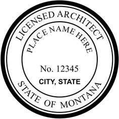 """#Montana #Architects are allowed to have an embossed seal on stamp. The seal typically will reflect """"Licensed Architect"""" on top arc with """"State of Montana"""" on Bottom Arc with the Licenses' Name and Number in the inner circle. A City and State are required to be on the seal which is typically is where the person resides."""
