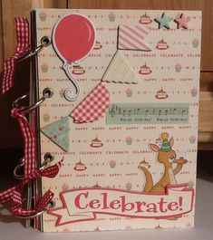My 'Celebrate' album using October Afternoon's 'Cakewalk'  Some Mini Album Lovin'…..  @ Candycoatedwhimsical.wordpress.com   | paper crafting with spirit….