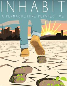 A Permaculture Perspective: real solutions for our food security and environmental troubles