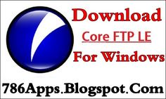 Core FTP LE 2.2.1878 For Windows Download