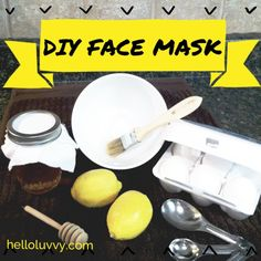 Egg On Your Face: DIY Face Mask {the egg helps with elasticity, the lemon dries out any acne spots, and the honey balances out your skin}
