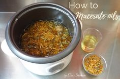 How to Macerate Oils
