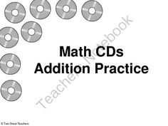 Addition CDs from Two Great Teachers on TeachersNotebook.com (24 pages)