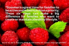 nice #quote Six tips to keep your family fit and healthy this summer