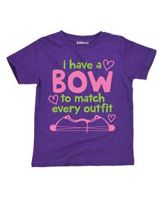 Loving this Purple 'I Have a Bow to Match' Tee - Toddler & Girls on #zulily! #zulilyfinds