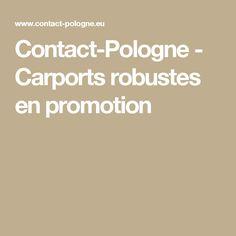 Contact-Pologne - Carports robustes en promotion