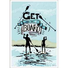 GetOnBoard_A1 SUP plakat, Poster, Wall art, Typography art, Home Decor, Digital Print, ART PRINTS