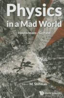 Physics in a mad world : Houtermans, Golfand / editor: M. Shifman (University of Minnesota) ; translated from Russian by James Manteith #novetatsfiq2017