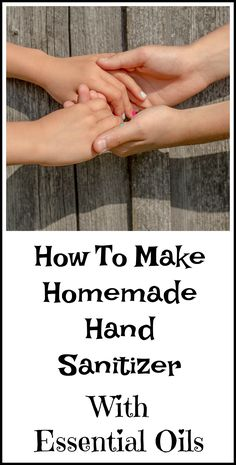 How to make homemade hand sanitizer with essential oils.