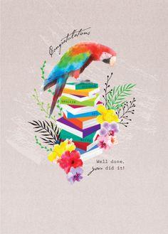 Debbie Edwards - Graduation Congratulations Macaw Bird On Books Congratulations Graduate, Graduation, Birthdays, Messages, Illustrations, Holidays, Bird, Artist, Books