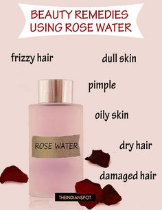 7 best beauty remedies using rose water for skin and hair