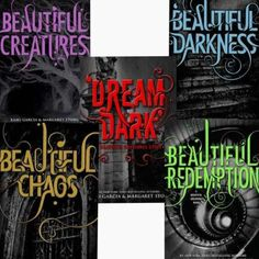Caster Chronicles: Beautiful Creatures #1, Beautiful Darkness #2, Beautiful Chaos #3, Beautiful Redemption #4 & Dream Dark #2.5
