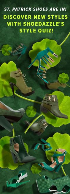 The Perfect St Patrick's Day Shoes Just Arrived! Celebrate by Dressing Up With These St. Patrick's Day Shoes. Discover These Trendy Shoes And Other Styles with ShoeDazzle's Style Quiz!