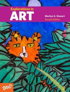 Explorations in Art, Second Edition, Grade 3 #ArtCurriculum #ArtTextbook #ElementaryArt #MarilynStewart