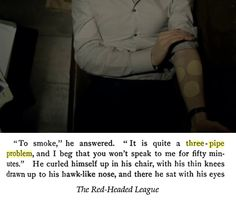 The Red-Headed League was the first Sherlock Holmes story I read, and I noticed this when I watched the show! :)