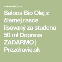 Saloos Bio Olej z čiernej rasce lisovaný za studena 50 ml Doprava ZADARMO   Prezdravie.sk
