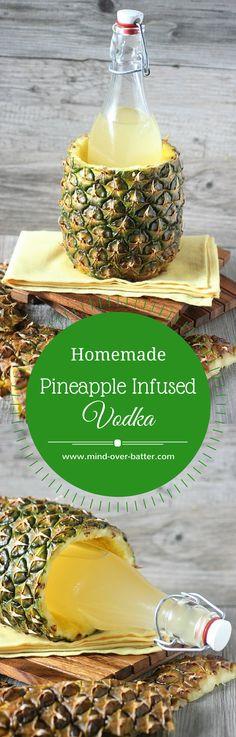 Pineapple Infused Vodka -- www.mind-over-batter.com