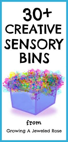 Sensory Bins ~ Growing A Jeweled Rose