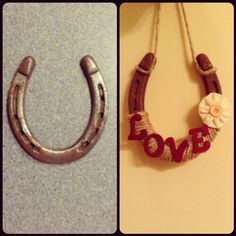 Horse shoe craft! Country decor. This is definitely what I'm making for my nephew for Christmas, but with his name!