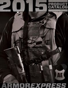 The 2015 Armor Express product catalog features our current lineup of tactical, concealable, and overt patrol armor solutions.  We are a body armor manufacturer in the USA.  Our products are built for officers, first responders, and military personnel.