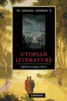 The Cambridge Companion to Utopian Literature / [eBook]  Edited by Gregory Claeys.  (Series: Cambridge Companions to Literature)