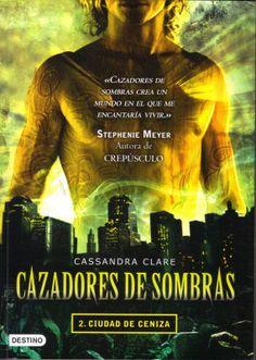 El segundo de la saga de Cazadores de Sombras, no dejeis de leeros esta saga