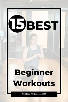 15 Best Beginner Workouts-Low impact, No Weights | Beginner Workouts | Beginner Workout At Home | Beginner Workouts for Women | Low Impact Beginner Workouts | Low Impact Exercise | Full body workouts for beginners | Core Workouts | At home workouts no equipment | Exercise for beginners