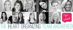 IHeart Organizing: You Asked: WE Heart Answering!